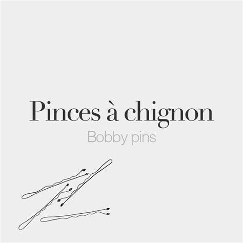 "French Words on Instagram: ""Pinces à chignon (feminine ..."