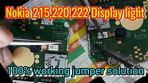 Nokia 220 Lcd Light Jumper Solution  100  Working