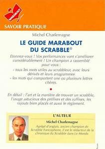 M Charlemagne - Le Guide Marabout Du Scrabble - Jeux  U0026 Passe-temps - Livres