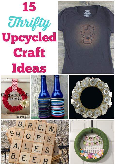 15 Thrifty Upcycled Craft Ideas  Some Of This And That