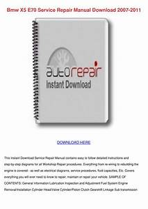 Bmw X5 E70 Service Repair Manual Download 200 By