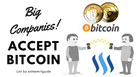 companies that use bitcoin 2017 list of big companies that accept bitcoin
