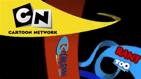 Cartoon Network/boomerang Rant Too