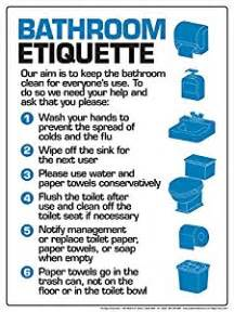 bathroom etiquette 12 quot x 16 quot poster office products