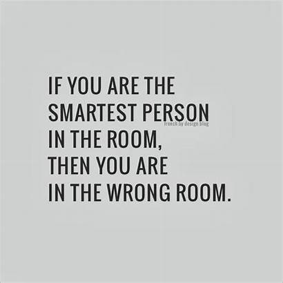 Quotes Smartest Wrong Person Then Words Inspirational