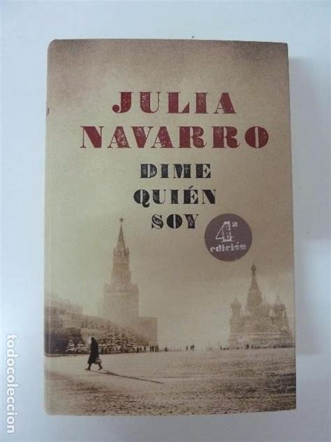 Альберт джеймс оставляет на столе биографию хавьера, успешного публициста. Dime quién soy. julia navarro - Vendido en Venta Directa - 100117848