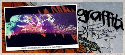 Graffiti Di Tembok : Graffiti, Di Tembok Ibukota Film Dokumenter Oleh Edi