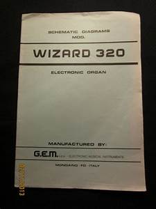 Gem Electric Organ Wizard 320 Schematic Diagrams Manual