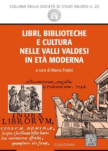 Librerie Religiose Roma Libri Biblioteche E Cultura Nelle Valli Valdesi In Et 224