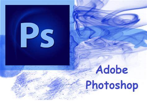 Adobe Photoshop Information How To Use Adobe Photoshop