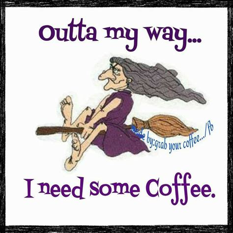 as is simply a witch without coffee soonest a witch