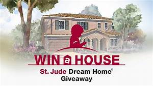 St. Jude Dream Home Giveaway 2016
