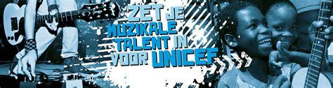 unicef siege de unicef talent battle zet je talent in voor het goede