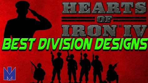 best template hearts of iron 4 hearts of iron 4 best division designs tutorial youtube