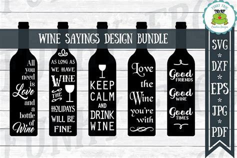 wine sayings design bundle svg cut files  crafters