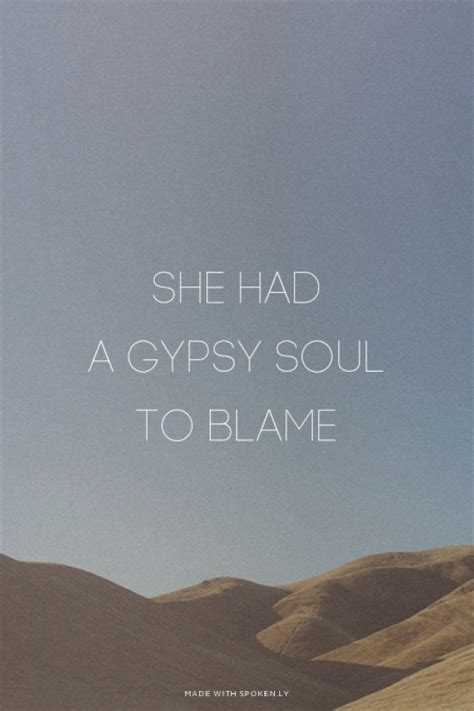 gypsy soul quotes quotesgram