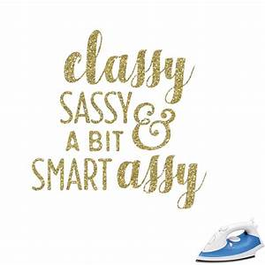 Sassy Quotes Glitter Iron On Transfer- Custom Sized