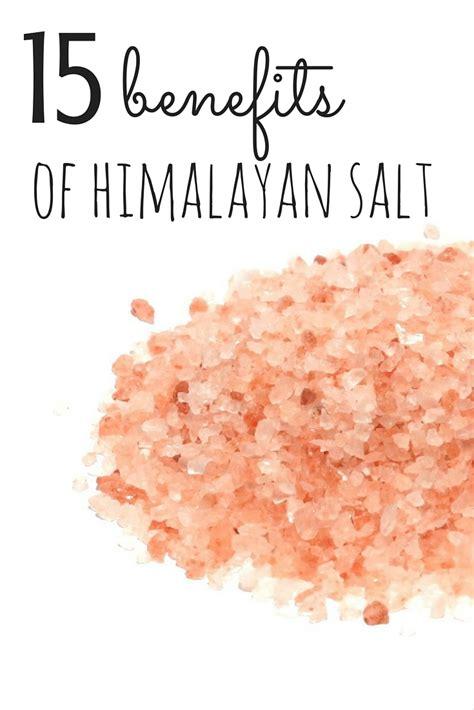 benefits of himalayan salt l 15 benefits of himalayan salt getting fit