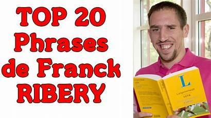 Ribery Franck Phrases Cultes Dvh