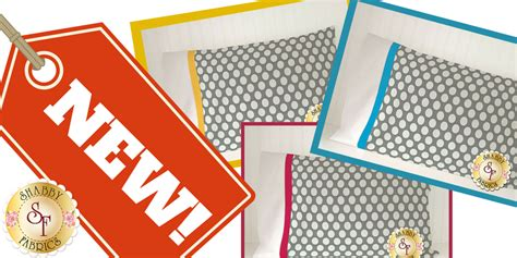 shabby fabrics magic pillowcase the shabby a quilting blog by shabby fabrics new magic pillowcase kits polka dots