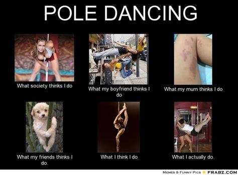 Pole Dancing Memes - pin no pole dancing meme center on pinterest
