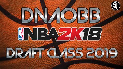 Dnaobb Draft Class 2019 By Shuajota Released (beta