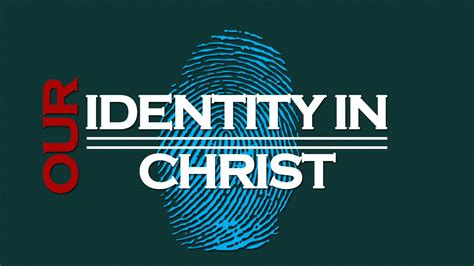 Our Identity In Christ Sermon  Youtube