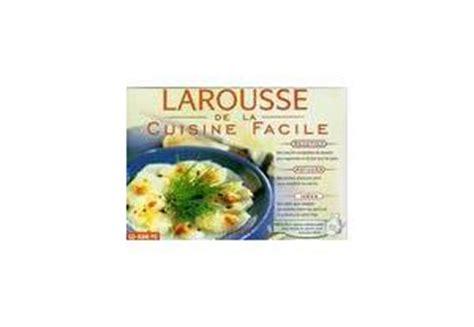 larousse cuisine facile logiciel cuisine recettes le larousse de la cuisine facile gratuit logiciel de cuisine