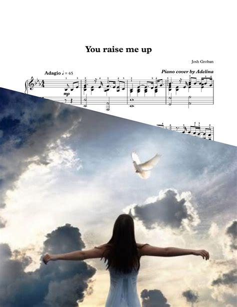 """""""you Raise Me Up""""  Josh Groban  Piano Sheet Music"""