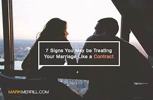 7 Signs You May Be Treating Your Marriage Like A Contract