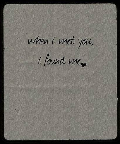 Quotes Met Soulmate Lost Am Found Without