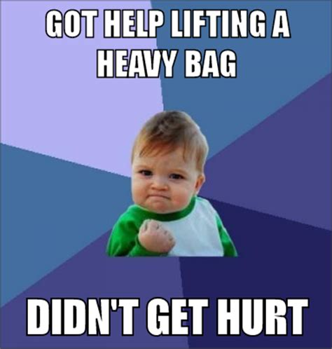 Heavy Lifting Meme - success kid mad about memes