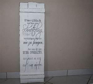Holzbrett Mit Spruch : schild holz shabby chic spruch von white living art auf deko pinterest schick ~ Sanjose-hotels-ca.com Haus und Dekorationen