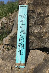 Welcome, Sign, Wood, Welcome, Sign, Vertical, By, Oakledgeinspddesigns