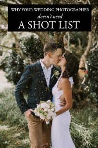 wedding photos list why you don t need to give your photographer a wedding list weddings