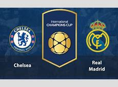 Chelsea vs Real Madrid Live Score and Commentary, ICC 2016