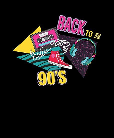 Back To The 90 by Quot Back To The 90 S Quot Posters By Teetimeguys Redbubble