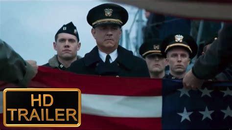 GREYHOUND New HD Trailer (2020) Tom Hanks Movie - YouTube