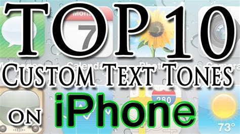 best iphone text tones custom iphone text tones my top 10 text tones