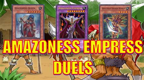 yugioh amazoness empress duels 2017 youtube