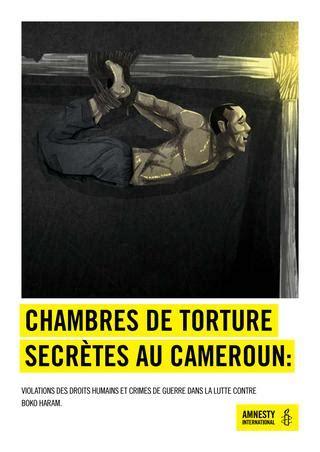 chambre des tortures chambres de secrètes au cameroun by amnesty