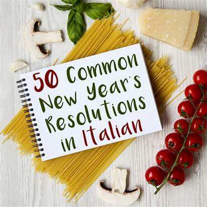 Italian Resolutions Buoni Propositi Common Years Words