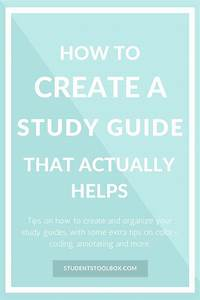 How To Create A Study Guide That Actually Helps