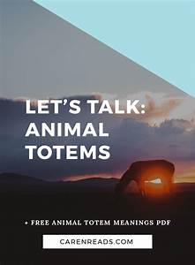 Question Of The Week Animal Totems Caren Reads