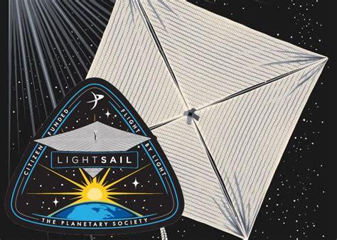 light sail energy lightsail revolutionary solar sailing spacecraft hits