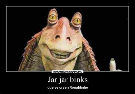 Jar Jar Binks Memes - welcome to memespp com
