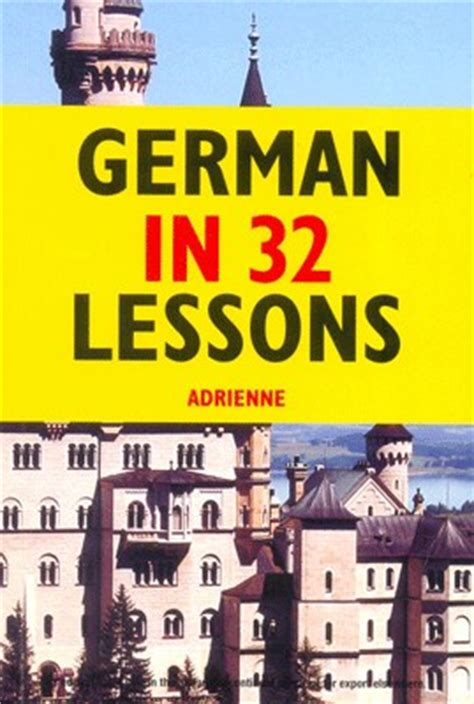 German In 32 Lessons By Adrienne Buy Paperback Edition At Best Prices In India 9788130915968