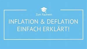 Inflation Und Deflation : inflation und deflation einfach erkl rt volkswirtschaftslehre vwl youtube ~ Watch28wear.com Haus und Dekorationen