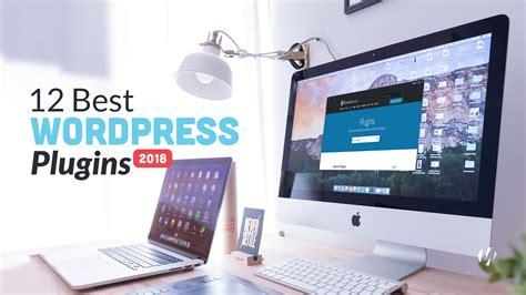 The 12 Best Wordpress Plugins In 2018