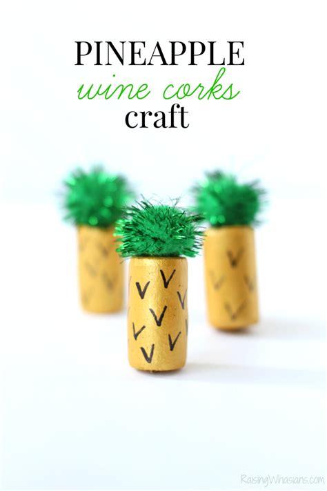 pineapple wine cork craft moana raising whasians